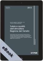 Tutela e qualità dell'atmosfera nella Regione del Veneto